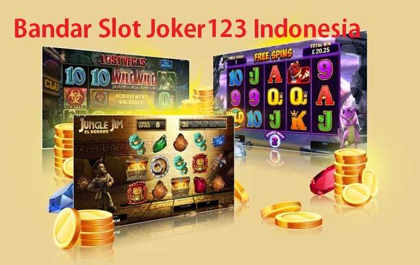 Bandar Slot Joker123 Indonesia