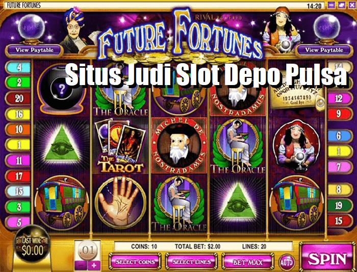 Situs Judi Slot Depo Pulsa